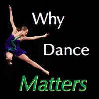 Why Dance Matters
