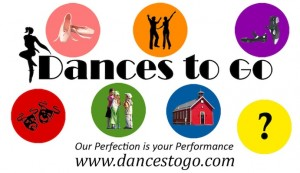 Dances To Go logo - Our Perfection is your Performance