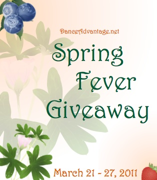 IMAGE DanceAdvantage.net Spring Fever Giveaway -- March 21-27, 2011 IMAGE
