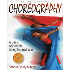 Choreography - A Basic Approach using Improvisation by Sandra Cerny Minton