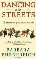 IMAGE Dancing in the Streets: A History of Collective Joy IMAGE