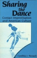 IMAGE Sharing the Dance: Contact Improvisation and American Culture IMAGE