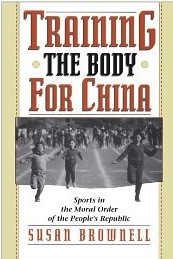 IMAGE Training the Body for China: Sports in the Moral Order of the People's Republic IMAGE