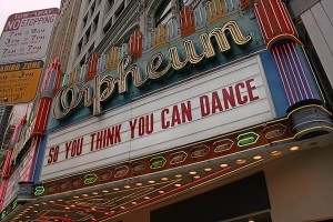 IMAGE SYTYCD on the Orpheum marquis in LA for Season 6 auditions. IMAGE