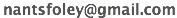 IMAGE nantsfoley AT gmail DOT com IMAGE