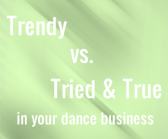Balancing what is trendy vs. tried and true