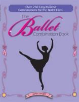 IMAGE The Ballet Combination Book by DanceTeacherPress.com IMAGE