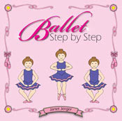 IMAGE Cover of Ballet Step by Step (Dance Teacher Press)